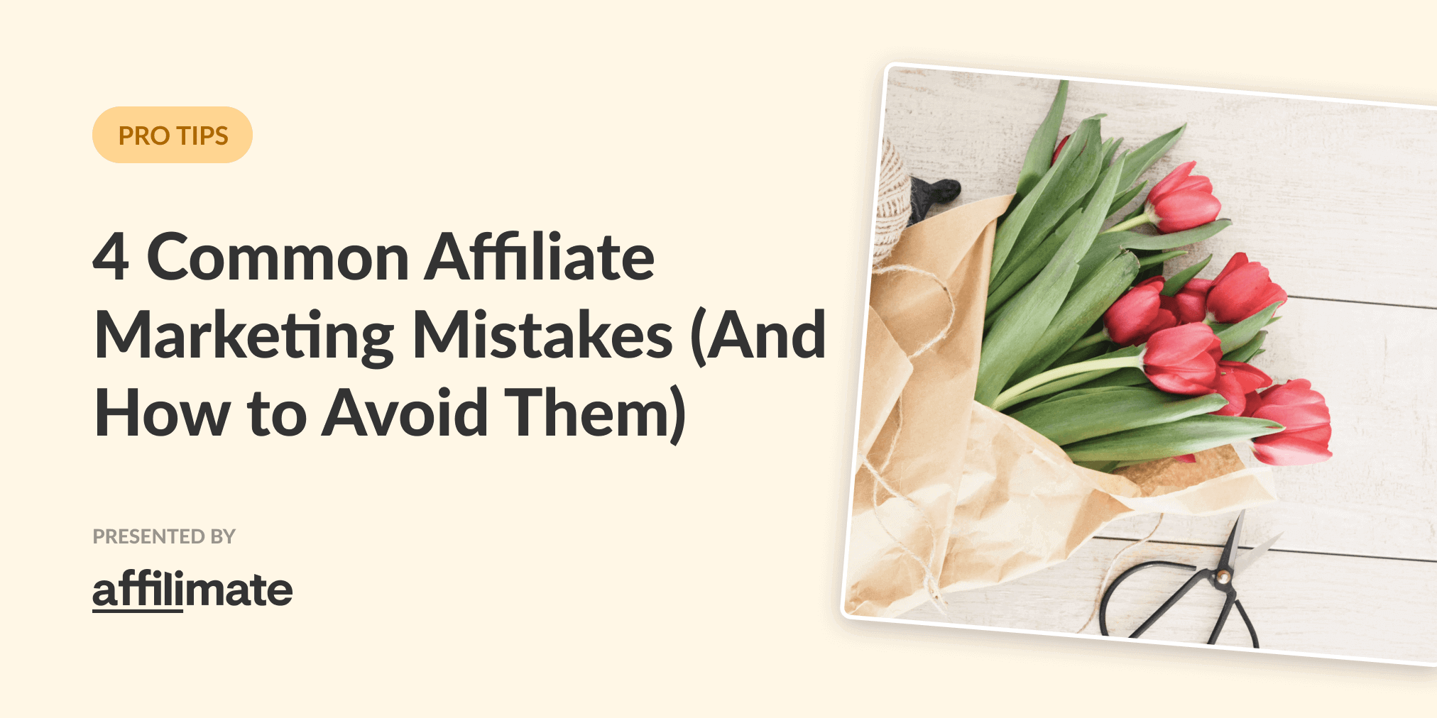 4 Common Affiliate Marketing Mistakes (And How to Fix Them)