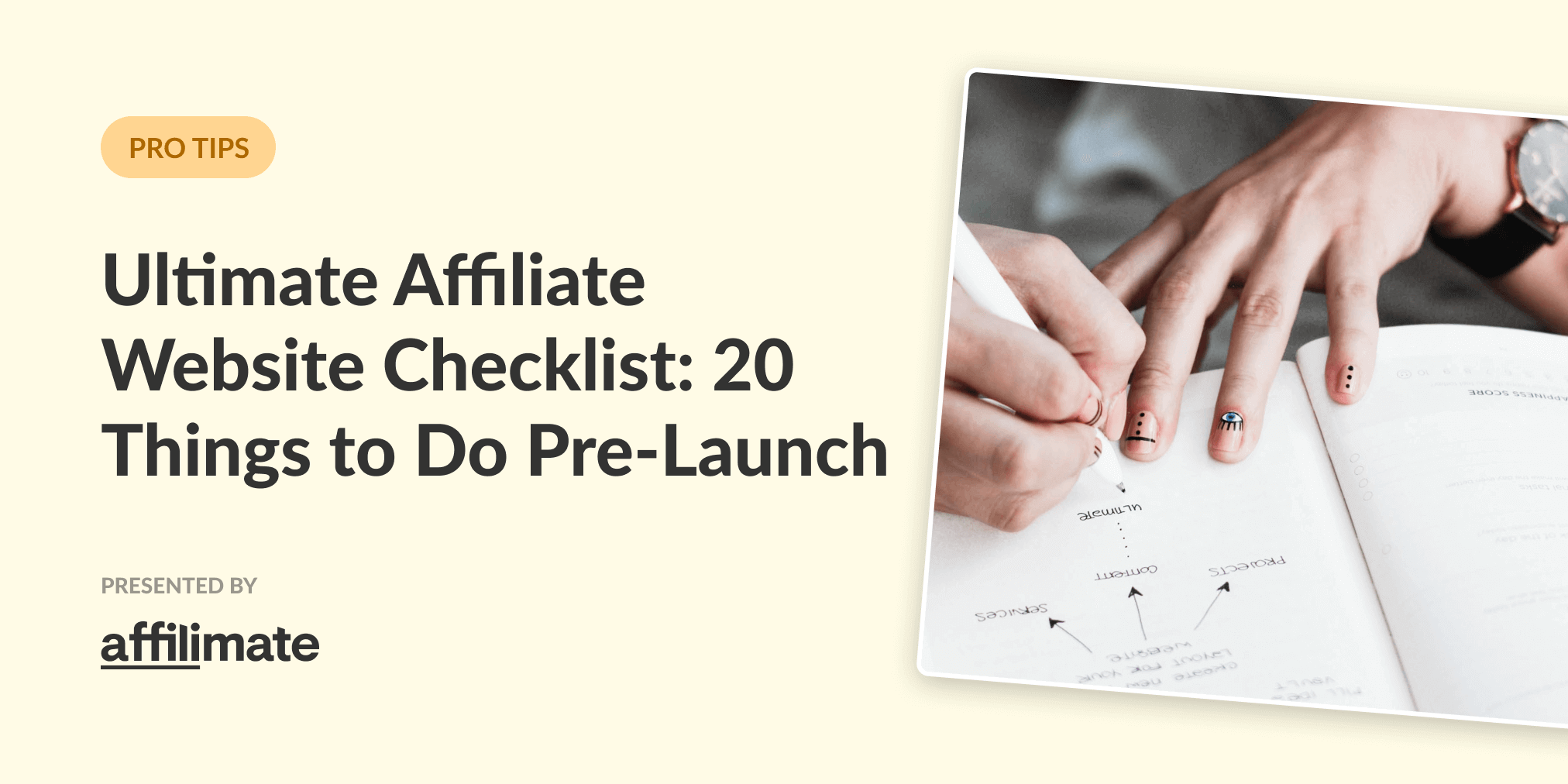 The Ultimate Affiliate Website Checklist: 20 Things to do Before You Launch