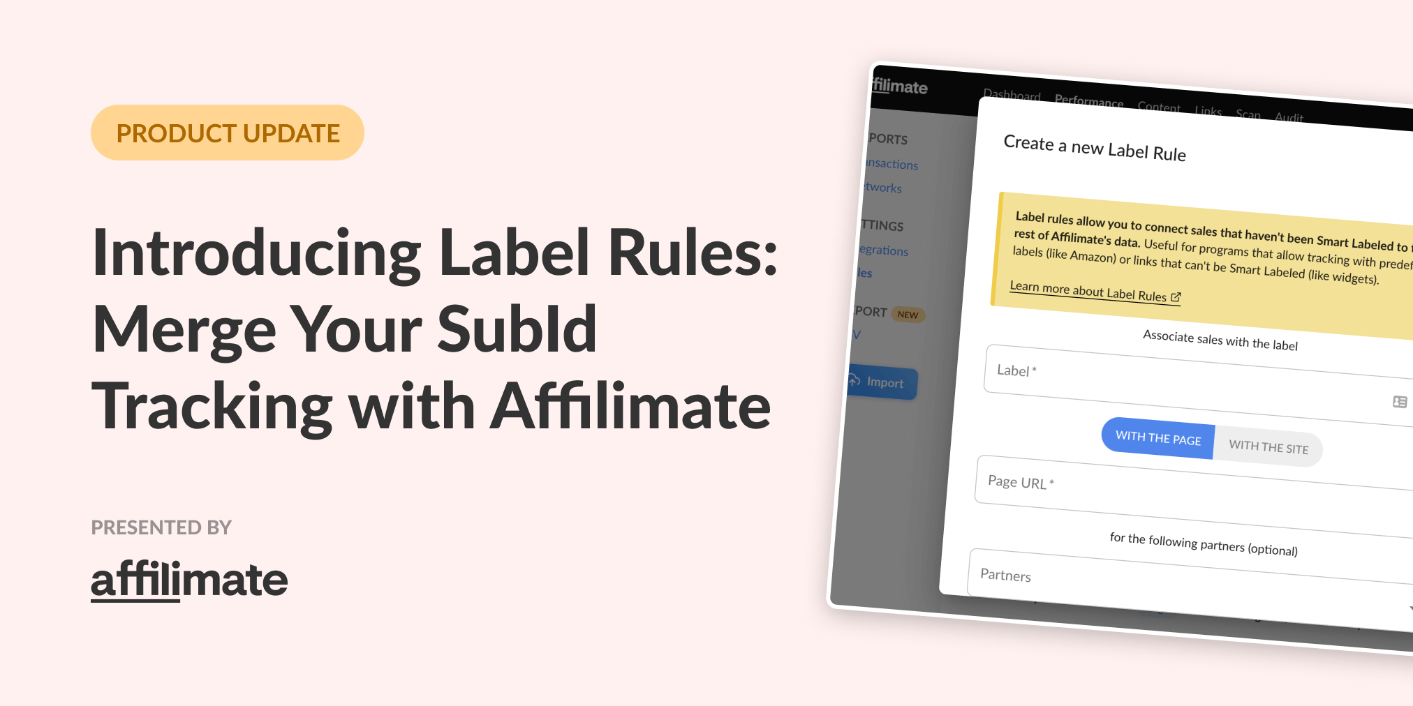 Introducing Label Rules: Use your existing SubID system with Affilimate